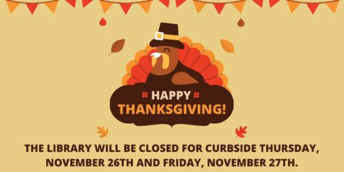 Library closed Nov. 26th and 27th for Thanksgiving